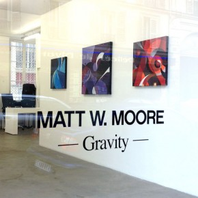 "Matt W. Moore Solo Exhibition ""Gravity"" Paris"