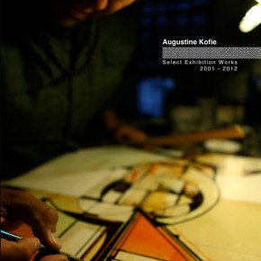 "New Book Release Augustine Kofie ""Select Exhibition Works: 2001-2012"""